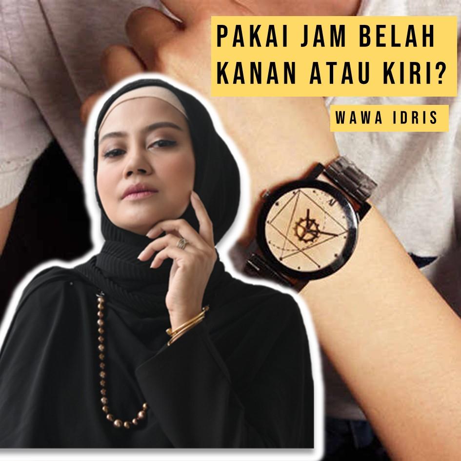 Nak pakai jam di tangan kanan atau kiri?